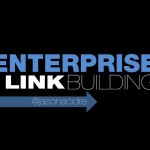 Enterprise Link Building Strategies – MORCon 2012