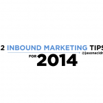 12 Inbound Marketing Tips for 2014